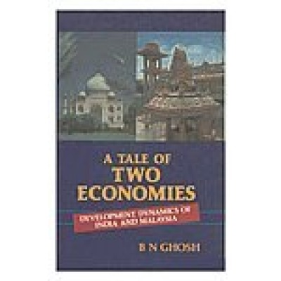 A Tale of Two Economies : Development Dynamics of  India and Malaysia