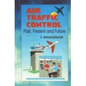 Air Traffic Control: Past, Present and Future