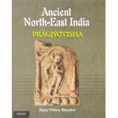 ANCIENT NORTH-EAST INDIA  (Pragjyotisha)