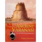 ANCIENT VARANASI: An Archaeological Perspective