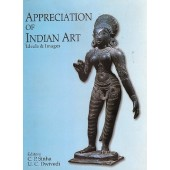 APPRECIATION OF INDIAN ART : Ideals & Images