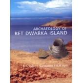 ARCHAEOLOGY OF BET DWARKA ISLAND