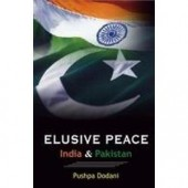 Elusive Peace: India & Pakistan