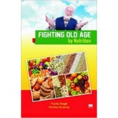 Fighting Old Age by Nutrition