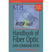 Handbook of Fiber Optic Data Communication, 2nd Edition