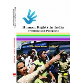 Human Rights in India: Problems and Perspectives