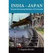 India Japan: Towards Harnessing Potentials of Partnership