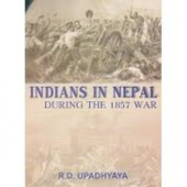 Indians in Nepal: During the 1857 War