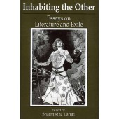 Inhabiting the Other: Essays on Literature and Exile