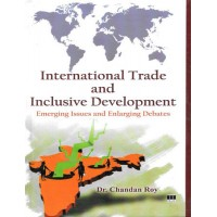 International Trade and Inclusive Development by Chandan Roy