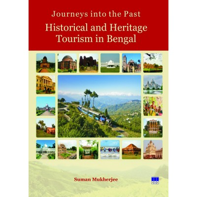 Journeys into the Past: Historical and Heritage Tourism in Bengal