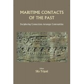 Maritime Contacts of the Past: Deciphering Connections Amongst Communities