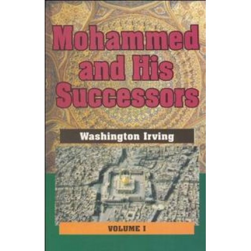 Mohammed and His Successors