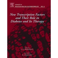 New Transcription Factors and Their Role in Diabetes and Therapy: Advances in Molecular and Cellular Endocrinology