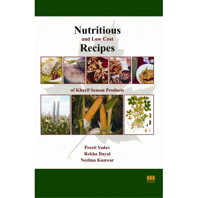 Nutritious and Low Cost Recipes of Kharif Season Products