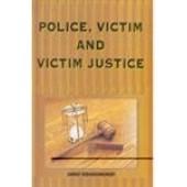 Police Victim and Victim Justice