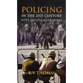 Policing in the 21st Century: Myth, Realities and Challenges