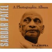 Sardar Patel: A Photographic Album