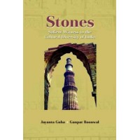 Stones: Silent Witness to the Cultural Diversity of India