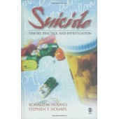 Suicide: Theory, Practice and Investigation