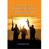 Terrorism and Human Rights in the Globalizing World: Experience in the Indian Context