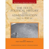 History of Ancient India: Volume 3: The Texts, Political History and Administration, till c. 200 BC