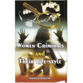 Women Criminals and Their Life-Style