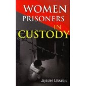 Women Prisoners in Custody